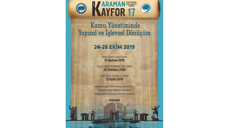 Uluslararası Kamu Yönetimi Forumu (KAYFOR17)